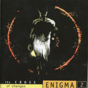 Enigma - The Cross Of Changes (1993)