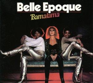 Belle Epoque - Bamalama (1977)