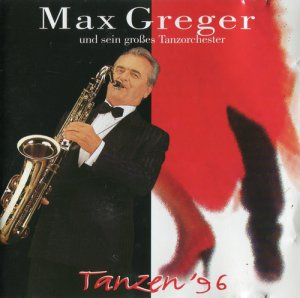 Max Greger - Tanzen `96