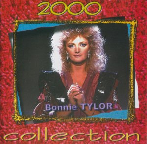 Bonnie Tyler - Collection 2000