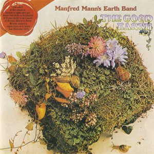 Manfred Mann's Earth Band - The Good Eart