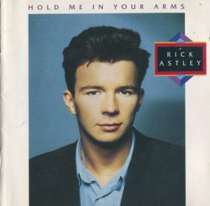 Rick Astley - Hold Me In Your Arms (1988)