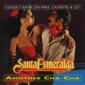 Santa Esmeralda - Cha-Cha (1979)