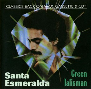 Santa Esmeralda - Green Talisman (1982)