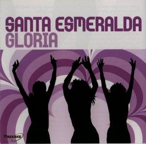 Santa Esmeralda - Gloria (2005)