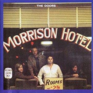 The Doors - Morrison Hotel (1970)