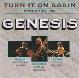 Genesis - Turn It On Again - Best Of 81 - 83 (1991)