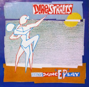 Dire Straits - ExtendeDancEPlay (1982) Vinyl Rip