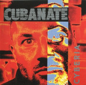 Cubanate - Cyberia (1994) [Limited Edition]