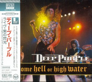 Deep Purple - Come Hell Or High Water (1994)