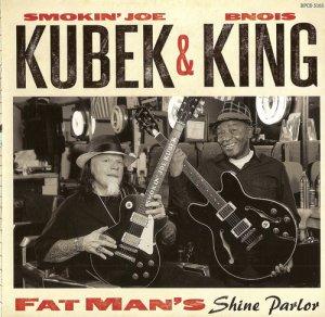 Smokin' Joe Kubek & Bnois King - Fat Man's Shine Parlor (2015)