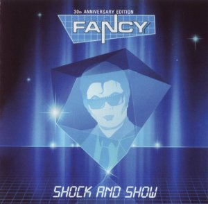 Fancy - Shock And Show (2014)