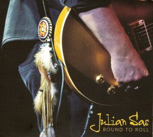 Julian Sas - Bound To Roll (2012)