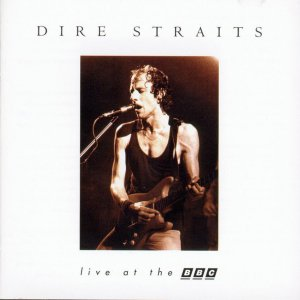 Dire Straits - Live At The BBC (1995)