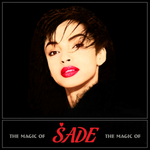 SADE - The Magic of SADE (2010)