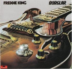 Freddie King - Burglar (1974)