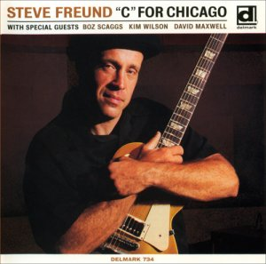 "Steve Freund - ""C"" For Chicago (1999)"