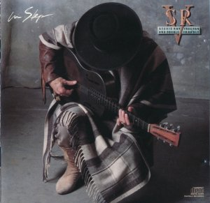 Stevie Ray Vaughan and Double Trouble - In Step (1989)