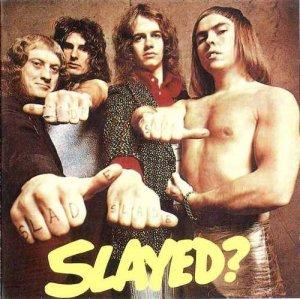 Slade - Slayed? - (1972)