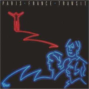 Paris France Transit - Paris France Transit (1982)