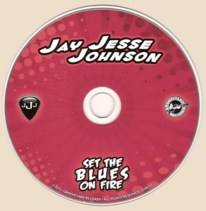 Jay Jesse Johnson - Set The Blues On Fire (2015)