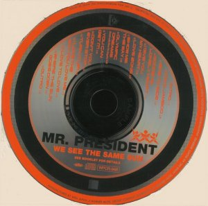 Mr. President - We See The Same Sun (1997)