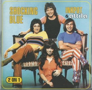 Shocking Blue - Inkpot & Attila (1972)