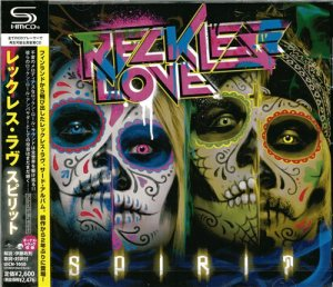 Reckless Love - Spirit (2013) [SHM-CD]