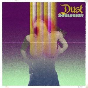 Dust - Soulburst (2016)