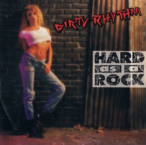 Dirtу Rhуthm - Наrd Аs А Rock (1991)