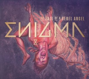 Enigma - The Fall Of A Rebel Angel (2016) [Deluxe Edition]