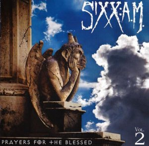 Sixx: A.M. - Prayers For The Blessed (Vol.2) (2016)