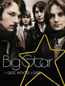 Big Star - I Got Kinda Lost (2013)