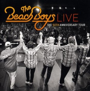 The Beach Boys - Live 50th Anniversary Tour (2013)
