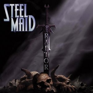 Steel Maid - Raptor (2010)
