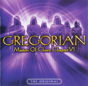 Gregorian - The Masters Of Chant Chapter VI (2007)
