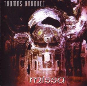 Thomas Barquee - Missa (2002)