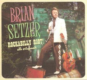 Brian Setzer - Rockabilly Riot: All original (2014)