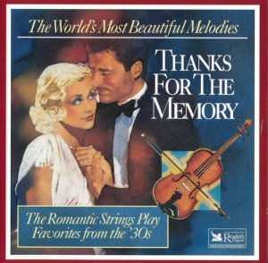 The Romantic Strings And Orchestra - Thanks For The Memory (1995)