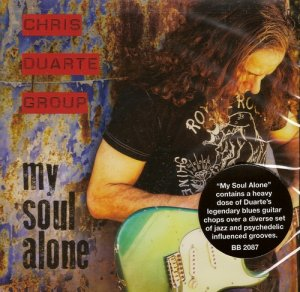 Chris Duarte Group - My Soul Alone
