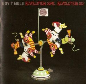 Gov't Mule - Revolution Come...Revolution Go (Deluxe Edition)(CD 2)