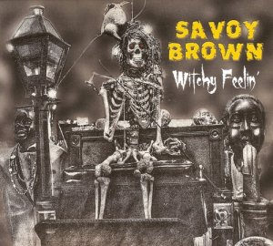 Savoy Brown - Witchy Feelin