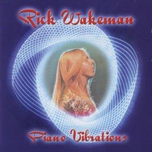 Rick Wakeman - Piano Vibrations (Flac)