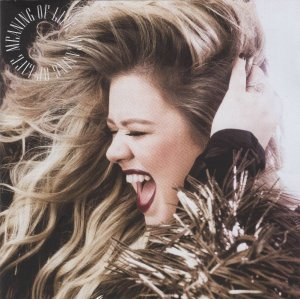 Kelly Clarkson - Meaning of Life (FLAC)