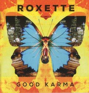 Roxette – Good Karma