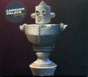Caravan Palace - Chronologic