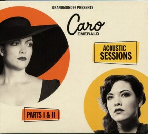 Caro Emerald - Acoustic Sessions
