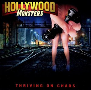 Hollywood Monsters - Thriving On Chaos