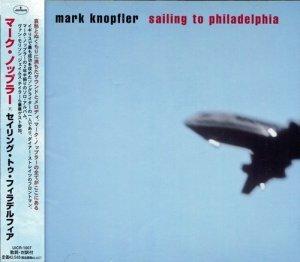 Mark Knopfler - Sailing To Philadelphia (2000)