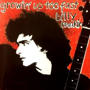 Billy Rankin - Growin' Up Too Fast (1984)